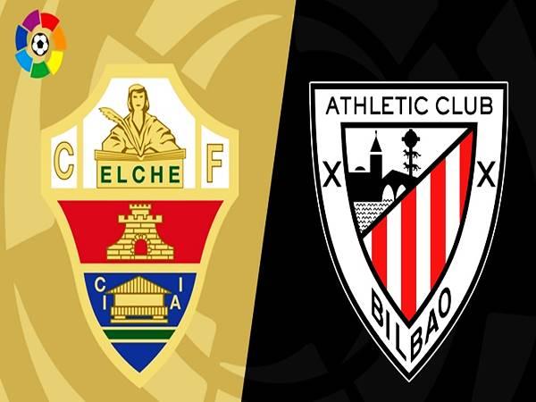 Phân tích kèo Elche vs Bilbao, 03h00 ngày 17/08 VĐQG TBN